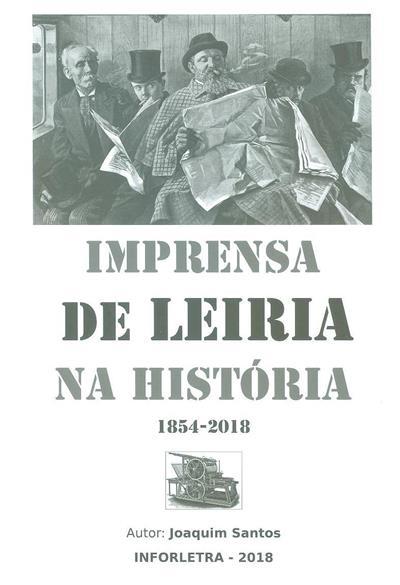 Imprensa de Leiria na história, 1854-2018 (Joaquim Santos)