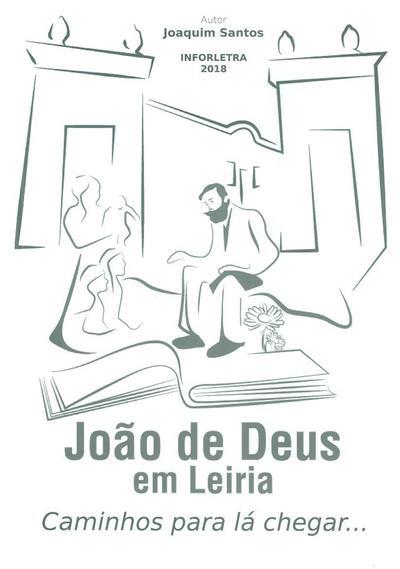 João de Deus em Leiria (Joaquim Santos)