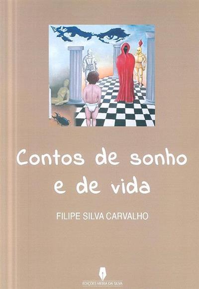 Contos de sonho e de vida (Filipe Silva Carvalho)