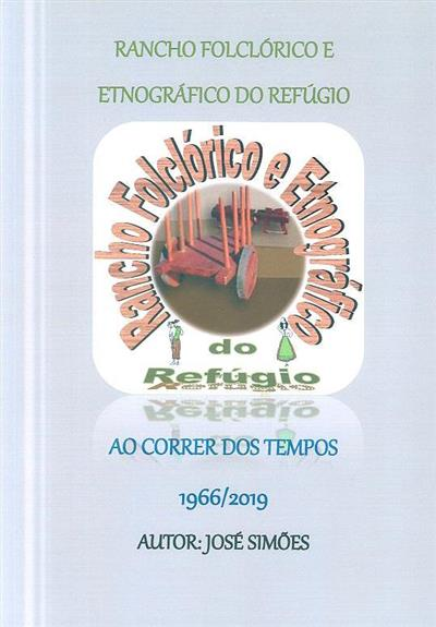 Rancho Folclórico e Etnográfico do Refúgio (José Simões)