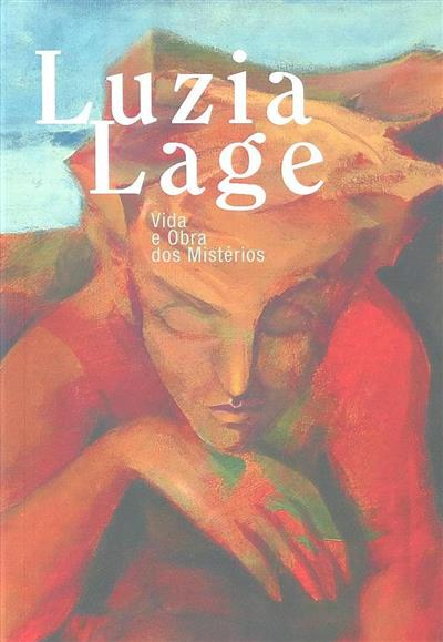 Luzia Lage, vida e obra dos mistérios (org. Galeria o Rastro)