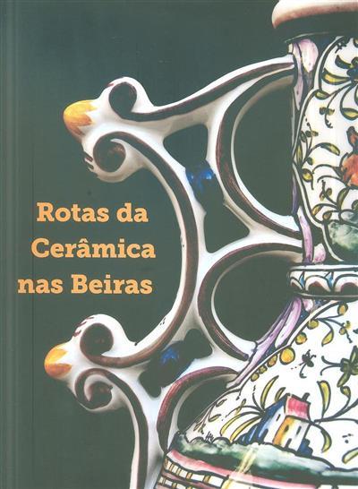 Rotas da cerâmica nas Beiras (org. Instituto do Emprego e Formação Profissional)