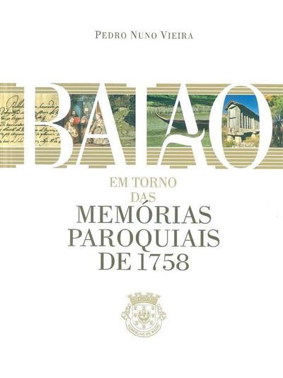 Baião em torno das memórias paroquiais de 1758 (Pedro Nuno Vieira)