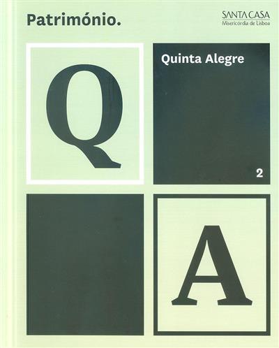 Quinta Alegre (coord. Maria Eduarda Napoleão)