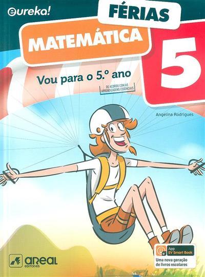 Vou para o 5º ano (Angelina Rodrigues)