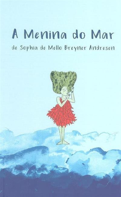 A menina do mar (Shophia de Mello Breyner Andresen)
