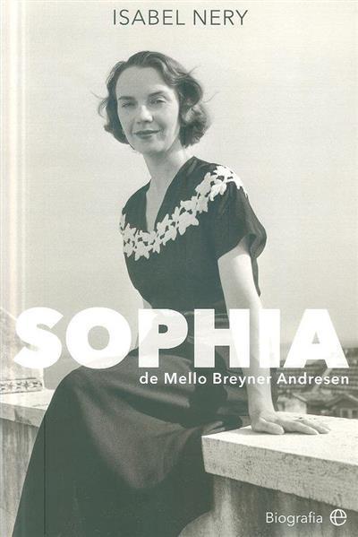 Shofia de Mello Breyner Andresen (Isabel Nery)
