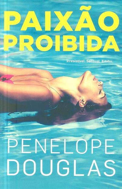 Paixão proibida (Penelope Douglas)
