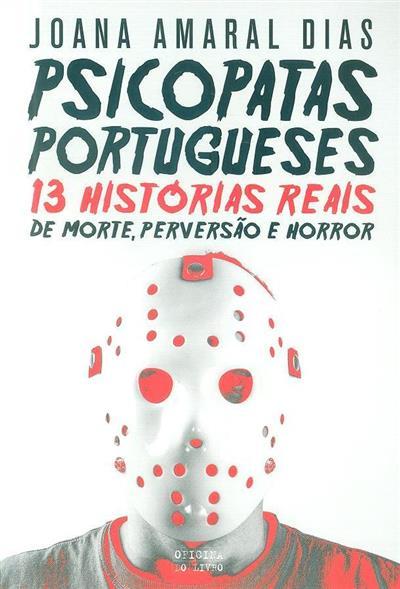 Psicopatas portugueses (Joana Amaral Dias)