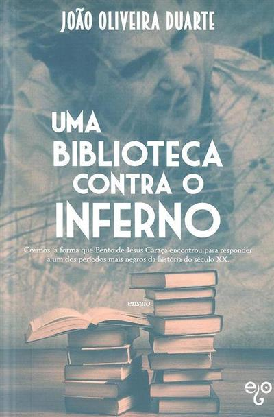 Uma biblioteca contra o inferno (João Oliveira Duarte)