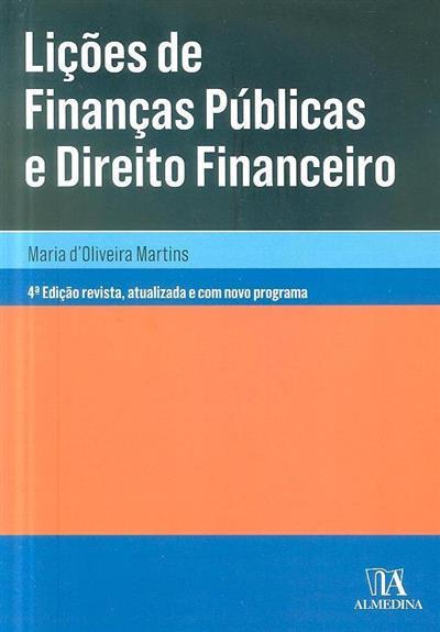 Lições de finanças públicas e direito financeiro (Maria d'Oliveira Martins)