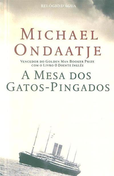 A mesa dos gatos-pingados (Michael Ondaatje)