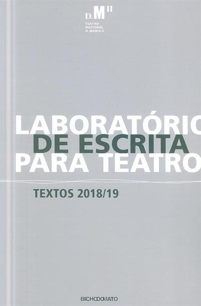 Laboratório de escrita para teatro (aut. Bruno Fraga Braz... [et al.])