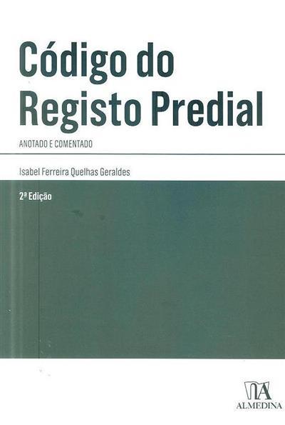 Código do registo predial (anot. e coment. Isabel Ferreira Quelhas Geraldes)