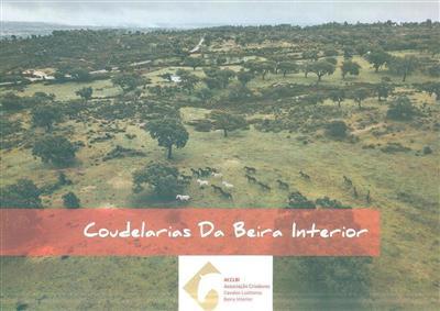 Coudelarias da Beira Interior (ACCLBI - Associação De Criadores De Cavalos Lusitanos Beira Interior)