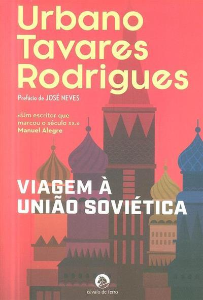 Viagem à União Soviética (Urbano Augusto Tavares Rodrigues)