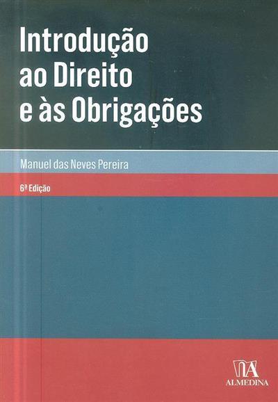 Introdução ao direito e às obrigações (Manuel de Sousa Domingues das Neves Pereira)