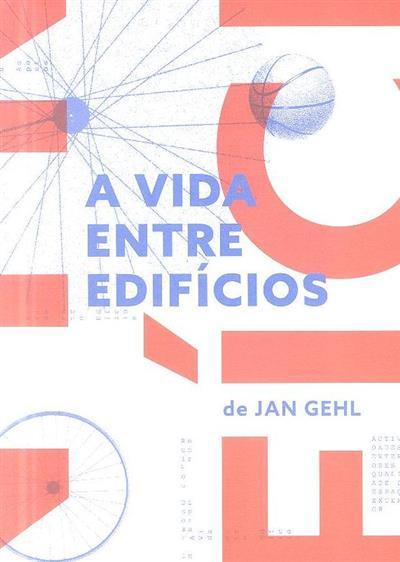 A vida entre edifícios (Jan Gehl)