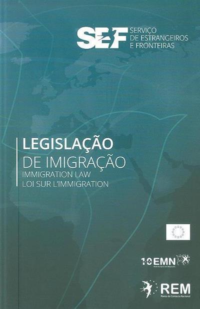 Legislação de imigração (SEF-Serviço de Estrangeiros e Fronteiras)