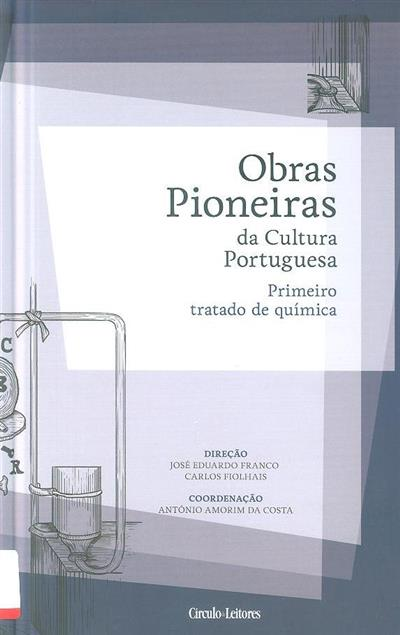 Primeiro tratado de química (coord. António Amorim da Costa)