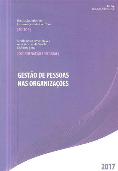 Gestão de pessoas nas organizações (org. e coord. cient. Pedro Parreira, Lisete Mónica, Carla Carvalho)