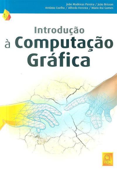 Introdução à computação gráfica (João Madeiras Pereira... [et al.])