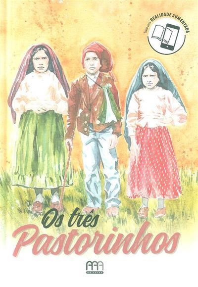 Os três pastorinhos (Rita Carvalho)
