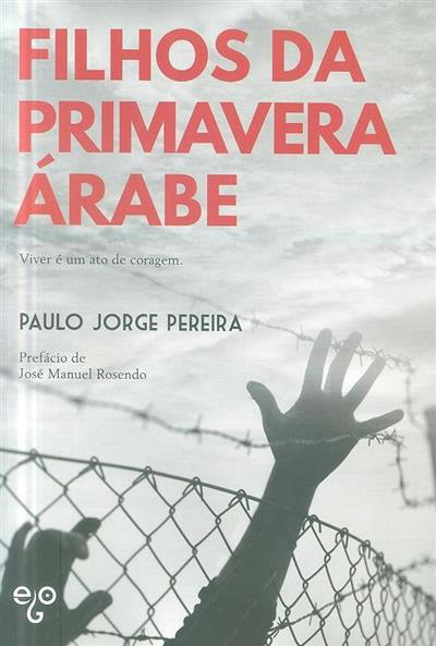 Filhos da Primavera Árabe (Paulo Jorge Pereira)