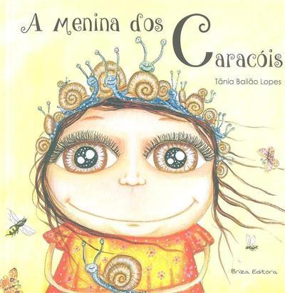 A menina dos caracóis (Tânia Bailão Lopes)