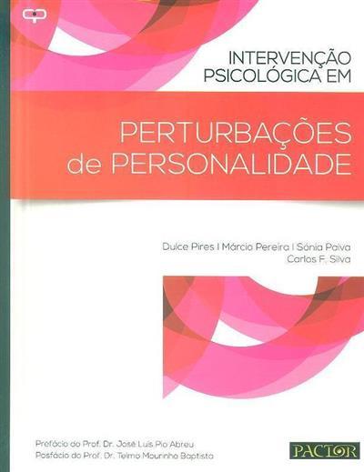 Intervenção psicológica em perturbações de personalidade (Dulce Pires... [et al.])