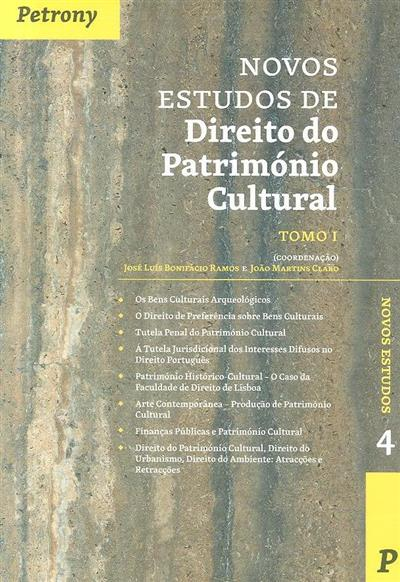 Novos estudos de direito do património cultural (coord. José Luís Bonifácio Ramos, João Martins Claro)