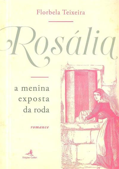 Rosália (Florbela Teixeira)