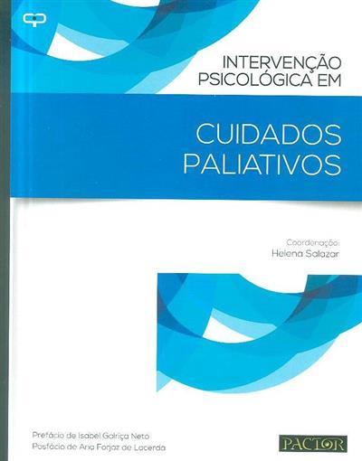 Intervenção psicológica em cuidados paliativos (coord. Helena Salazar)