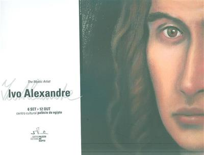 The mystic artist (Ivo Alexandre)