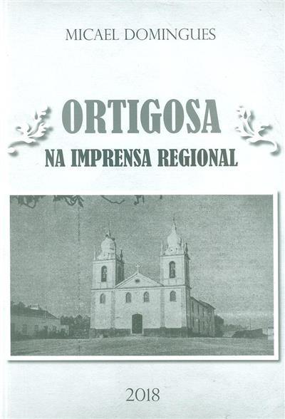 Ortigosa na imprensa regional (Micael Caetano Domingues)
