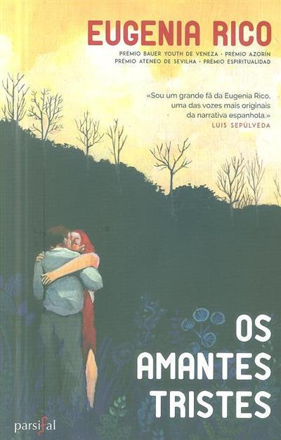 Os amantes tristes (Eugenia Rico)