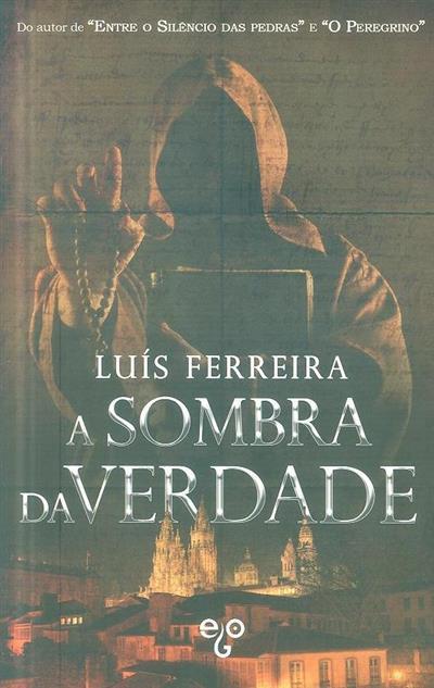 A sombra da verdade (Luís Ferreira)
