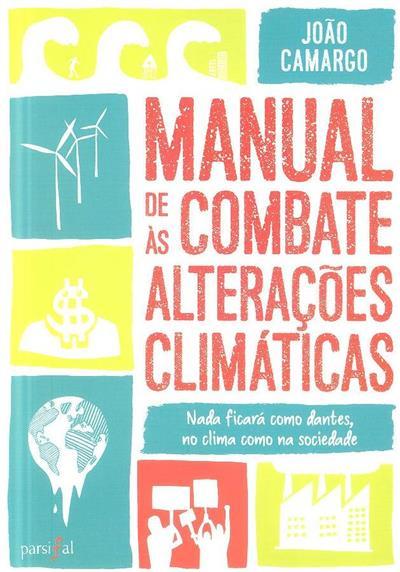Manual de combate às alterações climáticas (João Camargo)