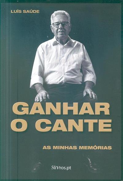 Ganhar o cante (Luís Saúde)