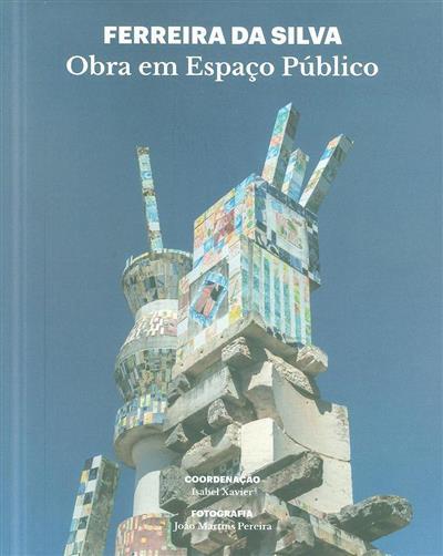 Ferreira da Silva (coord. Isabel Xavier)