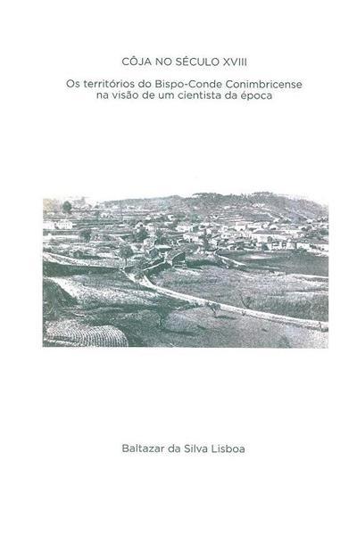 Côja no século XVIII (Baltazar da Silva LIsboa)