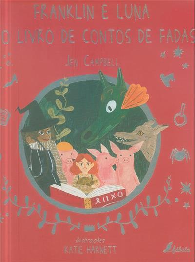 Franklin e Luna e o livro de contos de fadas (Jen Campbell)