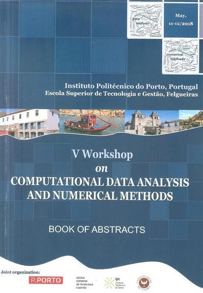 V Workshop on Computational Data Analysis and Numerical Methods (Aldina Correia... [et al.])