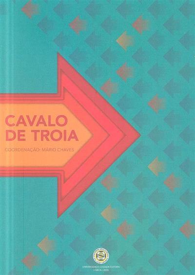 Cavalo de Tróia (coord. Mário Chaves)