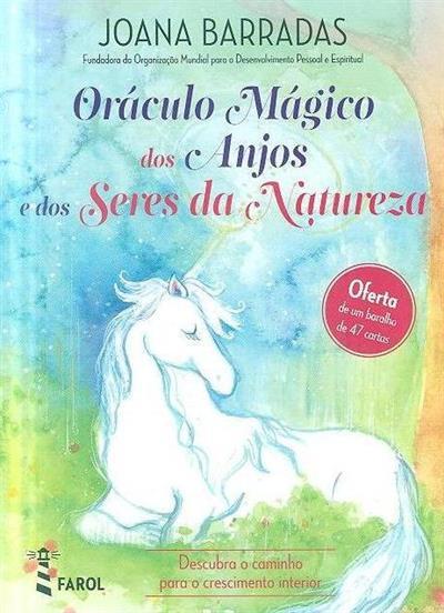 Oráculo mágico dos anjos e dos seres da natureza (Joana Barradas)