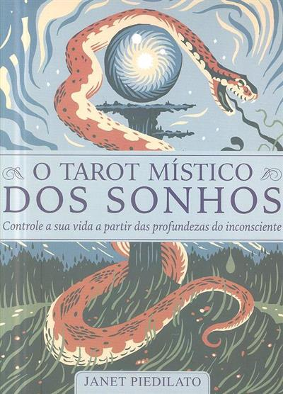 O Tarot místico dos sonhos (Janet Piedilato)