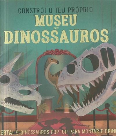 Constrói o teu museu de dinossauros (Jenny Jacoby)