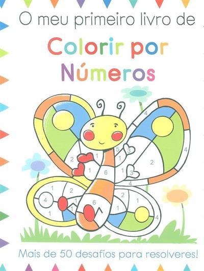 O meu primeiro livro de colorir por números (Moira Butterfield)