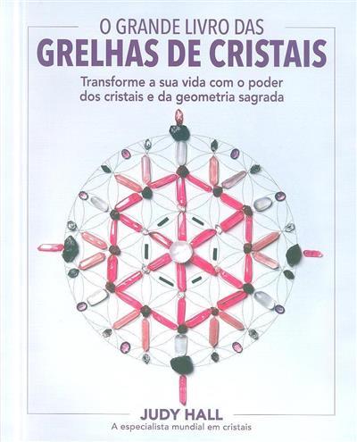 O grande livro das grelhas de cristais