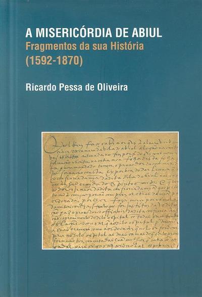 A Misericórdia de Abiul (Ricardo Pessa de Oliveira)